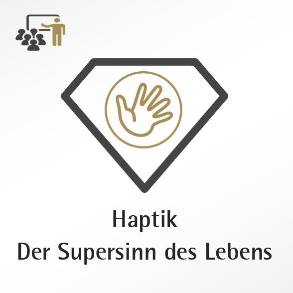 Supersinn Haptik